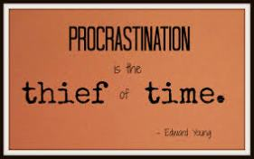 Procrastination - Thief of Time